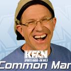 Common Man - KFAN FM 100.3 show
