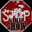 Stop the Show! show