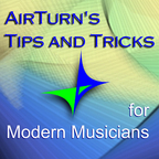 AirTurn's Tips and Tricks for Modern Musicians show
