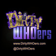 Dirty WHOers's Podcast show