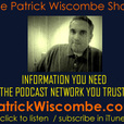 Patrick Wiscombe show