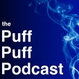 The Puff Puff Podcast show