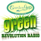 Garden Guys Green Revolution Talk Radio  show