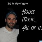 DJ b Desk'ness' Podcast show