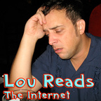 Lou Reads the Internet for YOU! show
