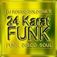 24 Karat Funk show