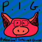 PIG - Professional Internet Guys show
