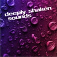 deeply shaken sounds show