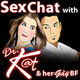 Sex Chat with Dr. Kat and her Gay BF | Sexual Relationships Marriage and Dating Advice show