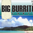 Big Burrito Radio show