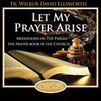 Let My Prayer Arise show