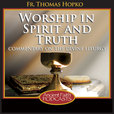 Worship in Spirit and Truth show