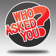 Who Asked You? show