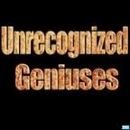Unrecognized Geniuses show