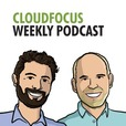 CloudFocus Weekly show