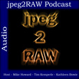 jpeg2RAW Photography Podcast show