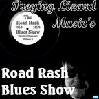 Preying Lizard Music's Road Rash Blues Show show