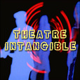 Theatre Intangible show