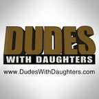 Dudes With Daughters Podcast show