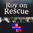 Roy on Rescue show