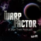 The Warp Factor - A Star Trek Podcast show
