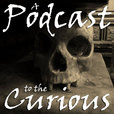 A Podcast to the Curious - The M.R. James Podcast show