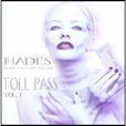 Toll Pass Vol. 1 show