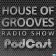 HOUSE OF GROOVES RADIO SHOW show