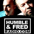 Humble and Fred Radio show