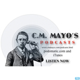 C.M. Mayo's Podcast (Marfa Mondays & More) show