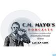 C.M. Mayo's Podcast (Marfa Mondays & More) show