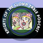 Knights of the Clown Table Podcast show