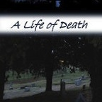 A Life of Death show