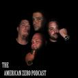 American Zero Podcast show