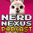 Nerd Nexus » Nerd Podcast show