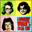 The Bi-Quarterly Women's Social Club show