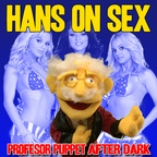 Hans on Sex FUNNY ADULT COMEDY PODCAST show