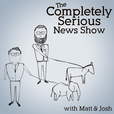 The Completely Serious News Show show