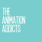 Animation Addicts Podcast - Animated Movie Reviews & Interviews for Disney, DreamWorks, Pixar & everything in between! show