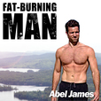 The Fat-Burning Man Show by Abel James. Paleo Nutrition, Ancestral Health, and Primal Fitness show