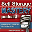 Self Storage Mastery Podcast, Free on iTunes show