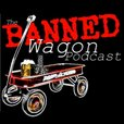 The Banned Wagon RSS feed show