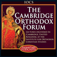 The Cambridge Orthodox Forum show