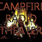 Campfire Radio Theater show