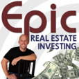 Epic Real Estate Investing show