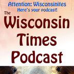 The Wisconsin Times show