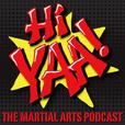 Hiyaa Martial Arts Podcast show