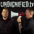 Undignified Podcast show