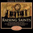 Raising Saints show