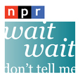 NPR Programs: Wait Wait... Don't Tell Me! Podcast show